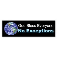 God Bless Everyone Bumper Bumper Bumper Sticker