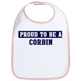 Proud to be Corbin Bib