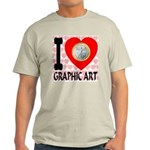I Love Graphic Art Light T-Shirt