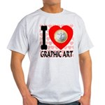 I Love Graphic Art Light T-Shirt