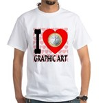 I Love Graphic Art White T-Shirt