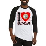I Love Graphic Art Baseball Jersey
