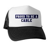 Proud to be Cable Trucker Hat