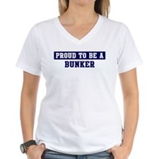 Proud to be Bunker Shirt