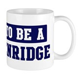 Proud to be Breckenridge Mug