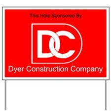 Dyer Construction Sponsorship Sign