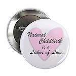 Labor of Love Button