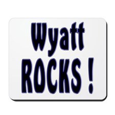 Wyatt Rocks ! Mousepad