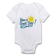 Have a Great Day Infant Bodysuit