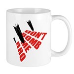 Don't Bomb Mug