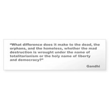 Gandhi Mad Destruction Quote Bumper Bumper Sticker