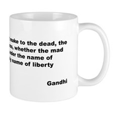 Gandhi Mad Destruction Quote Mug