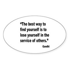 Gandhi Find Yourself Quote Oval Sticker (10 pk)