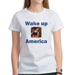Wake Up America Women's T-Shirt