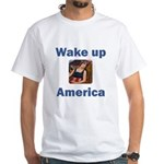 Wake Up America White T-Shirt
