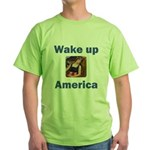 Wake Up America Green T-Shirt
