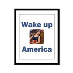 Wake Up America Framed Panel Print