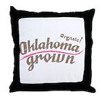 Organic! Oklahoma Grown! Throw Pillow