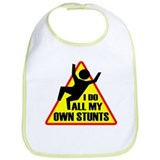 I Do All My Own Stunts Bib