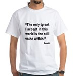 Gandhi Still Voice Quote (Front) White T-Shirt