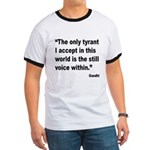 Gandhi Still Voice Quote (Front) Ringer T