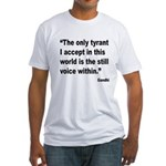 Gandhi Still Voice Quote (Front) Fitted T-Shirt