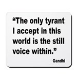 Gandhi Still Voice Quote Mousepad