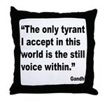 Gandhi Still Voice Quote Throw Pillow