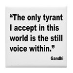 Gandhi Still Voice Quote Tile Coaster