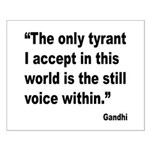 Gandhi Still Voice Quote Small Poster