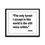 Gandhi Still Voice Quote Framed Panel Print