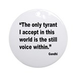 Gandhi Still Voice Quote Ornament (Round)