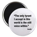 Gandhi Still Voice Quote Magnet