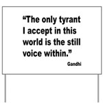 Gandhi Still Voice Quote Yard Sign