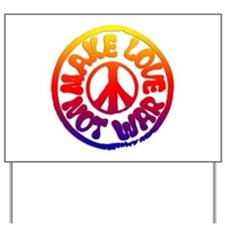 Make Love Not War Yard Sign