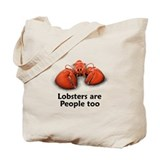 Lobsters are People too Tote Bag
