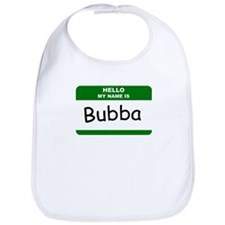 HELLO MY NAME IS BUBBA Name Badge Bib