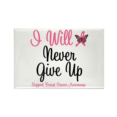 Breast Cancer Never Give Up Rectangle Magnet (10 p