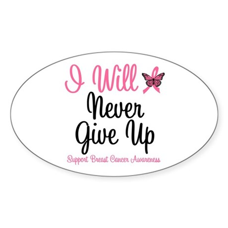 Breast Cancer Never Give Up Oval Sticker (10 pk)