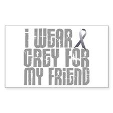 I Wear Grey For My Friend 16 Rectangle Decal
