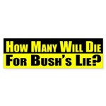 How Many Will Die for Bush's Lie?
