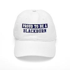 Proud to be Blackburn Baseball Cap