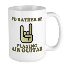 Rather Be Playing Air Guitar Mug