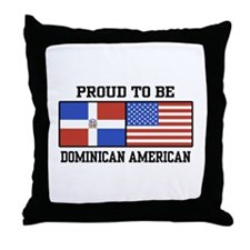 Proud Dominican American Throw Pillow