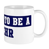 Proud to be Behr Mug