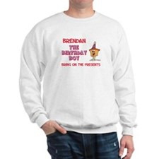 Brendan - The Birthday Boy Sweatshirt