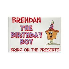 Brendan - The Birthday Boy Rectangle Magnet
