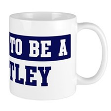 Proud to be Bentley Mug