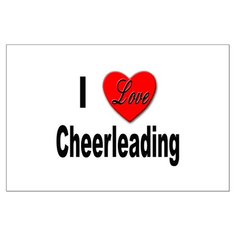 I Love Cheerleading Posters by stickem