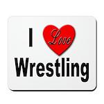 I Love Wrestling Mousepad